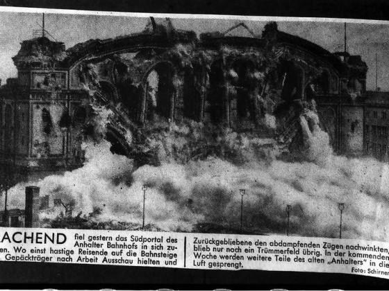 Berlin, Anhalter Bahnhof, Sprengung, Zeitungsmeldung